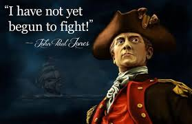 John Paul Jones Quotes Awesome Patriotic Quotes I Have Not Yet Begun To Fight