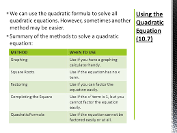 using the quadratic equation 10 7