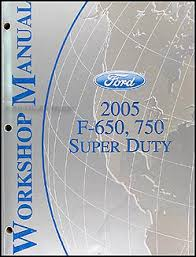 2005 ford f650 f750 medium truck wiring diagram manual original 2005 ford f650 f750 medium truck repair shop manual original 159 00
