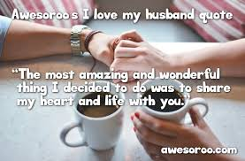 I Love My Husband Quotes Awesome 48 [AWESOME] I Love My Husband Quotes With Images Feb 48