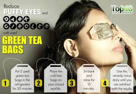 green tea bags to soothe puffy and irritated eyes