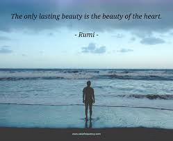 Rumi Beauty Quotes Best Of 24 Rumi Quotes On Love Life Friendship Tears Peace And Self
