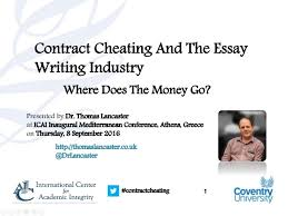 contract cheating and the essay writing industry where does the mon  1 contractcheating contract cheating and the essay writing industry where does the money go