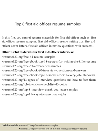 First Resume Sample Top 8 First Aid Officer Resume Samples