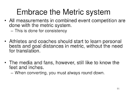 Usatf Metric Conversion Chart Ppt Tactics For Combined Event Competition Matt Lydum