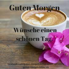 Guten Morgen Bilder Gutenmorgen Guten Morgen Bilder فيسبوك