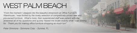 New and Used fice Furniture in West Palm Beach Lake Worth and
