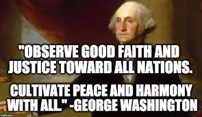 George Washington Famous Quotes Best The Humble Libertarian 48 Great AntiWar Quotes
