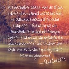 Pema Chodron Quotes Stunning 48 Images About Pema Chodron On Pinterest Things Fall Apart 48