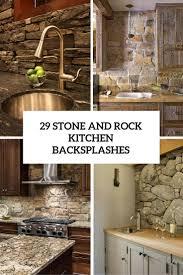 29 stone and rock kitchen backsplashes cover