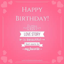 Cute Birthday Messages To Impress Your Girlfriend Magnificent Happy Birthday Love Quotes For Girlfriend