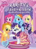 <b>My Little Pony</b>: Rarity's Fashion Show: A Panorama Sticker Storybook