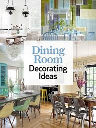 browse dozens our favorite dining rooms from past issues countryliving from ecco friendly to fl themes to vine furniture the dining room