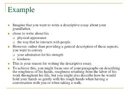 how to write a descriptive essay 5 example      imagine that you want to write a descriptive essay