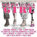 Served Like a Girl [Original Soundtrack] album by DOROTHY