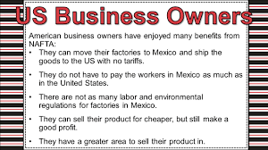 north american trade agreement ppt video online  us business owners american business owners have enjoyed many benefits from nafta