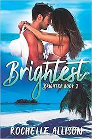 Brightest (Brighter) (Volume 2): Allison, Rochelle: 9781723499722:  Amazon.com: Books