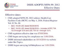 Dshs Adopts Nfpa 99 Effective Dates Ppt Download