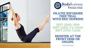 free trialbodybusiness pilates reformer groups september 22nd 24th bodybusiness fitness club gyms in austin tx 78757