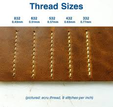 Leather Sewing Thread Size Chart Fine Leatherworking How To Choose The Best Thread For