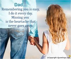dad remembering you is easy i miss you dad