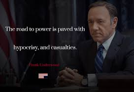 Famous Quotes From House Of Cards