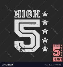 High Five Design T Shirt Print Design High Five Vintage Stamp