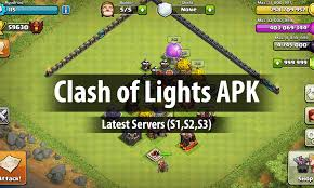 Coc Light Apk Clash Of Lights Apk 2020 Download Latest Servers S1 S2 S3