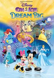 Disney On Ice Dream Big Tickets 15th December Times
