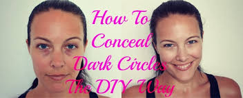 how to conceal dark circles the diy way