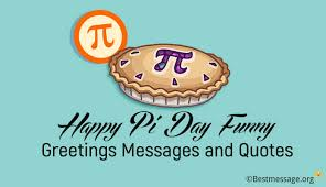 pi day invitation happy pi day funny greetings messages and quotes