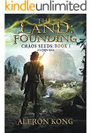 the land founding a litrpg saga chaos seeds book 1