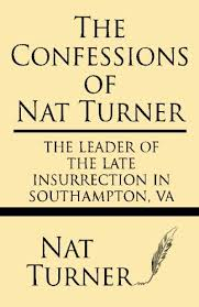 nat turner biography list of works study guides essays  study guides on works by nat turner