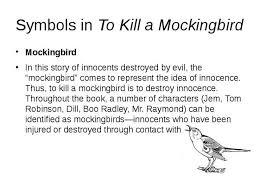 to kill a mockingbird essay mockingbird symbolism
