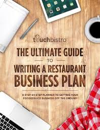 The Ultimate Guide To Writing A Restaurant Business Plan [Template]