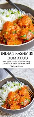 delicious indian dinner with easy potato curry called kashmiri dum aloo a yogurt base and