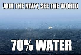 FunniestMemes.com - Funny Memes - [Join The Navy, See The World...] via Relatably.com