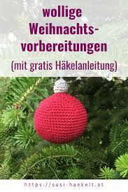 Häkelanleitung Christbaumkugel Susi Haekelt