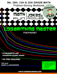 Logarithms Master FUN PacketCommon Core Math Fun!