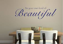 Be Your Own Kind Of Beautiful Quote Meaning Best of Be Your Own Kind Of BeautifulWhite Text Quotes Wall Stickers