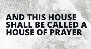 Hasil gambar untuk house of prayer