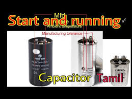 what is a starting and running capacitor tamil