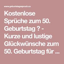 Sprüche Zum 50 Geburtstag Einer Frau Kurz Royaldutchgenetics