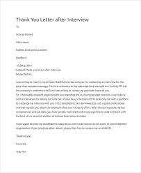 Letter To Interview Sample Thank You For The Interview Letter 9 Examples In