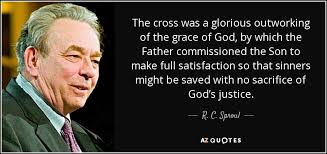 God\'s Grace Quotes 39 Inspiration R C Sproul Quote The Cross Was A Glorious Outworking Of The Grace