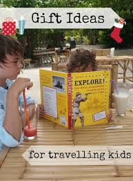best travel gifts for kids and families from a family that s been travelling 3 years