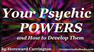 your psychic powers and how to develop them full audiobook greatest audio books