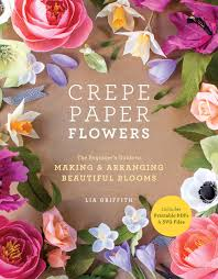 Making Of Flower With Paper Crepe Paper Flowers The Beginners Guide To Making And