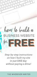 I Want To Build A Website For Free How To Build A Business Website For Free In One Day The