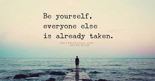 Quotes And Sayings About Being Yourself Best of 24 Of The Greatest Ever Quotes On Being Yourself To Inspire And